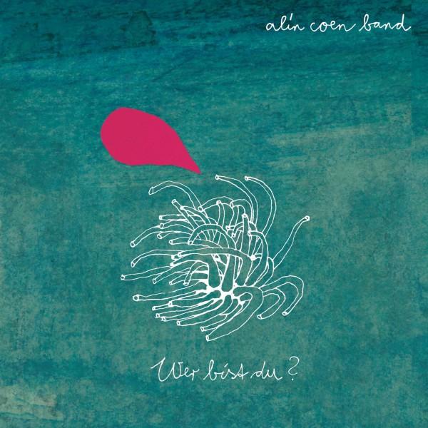 Alin Coen - Wer bist du? - Audio CD